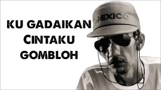 Ku Gadaikan Cintaku -  Gombloh (with Lyrics)