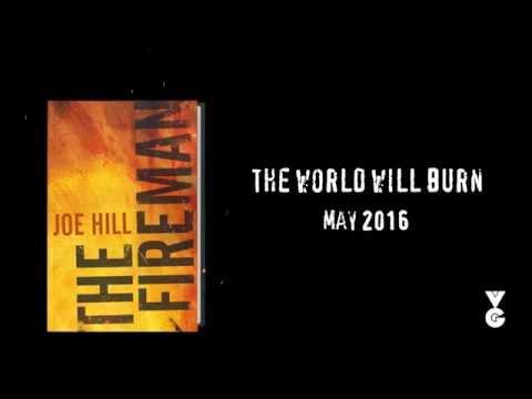 Joe Hill brings you The Fireman