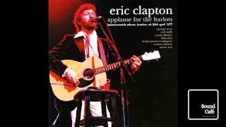 Eric Clapton - Layla (Live At Hammersmith Odeon - April, 1977)