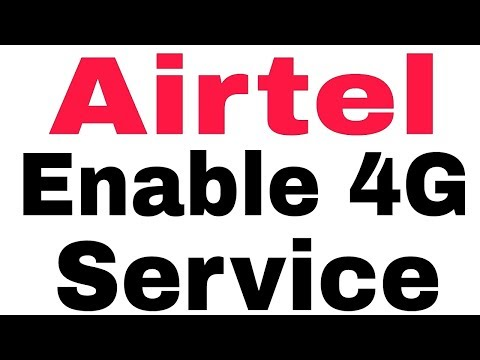 How To Enable 4G Service In Airtel