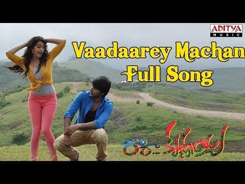 Vaadaarey Machan Full Song || Ra Ra Krishnayya Movie || Sundeep Kishan, Regina Cassandra