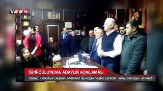 İspiroğlu'ndan adaylık açıklaması Video