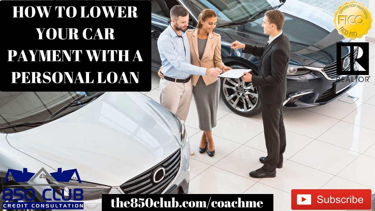 Capital One Car Payment >> How To Lower Your Car Payment With A Personal Loan In 2019 Capital One Myfico Ultra Bankruptcy