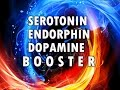 Beta Endorphins, Serotonin & Dopamine Boosters With Isochronic Tones video