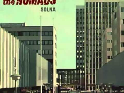 The Nomads - The Bad Times Will Do Me Good