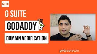 3. G Suite Setup - G Suite Domain Verification with Godaddy