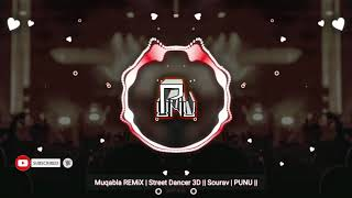 Muqabla REMiX | Street Dancer 3D || Sourav | PUNU ||