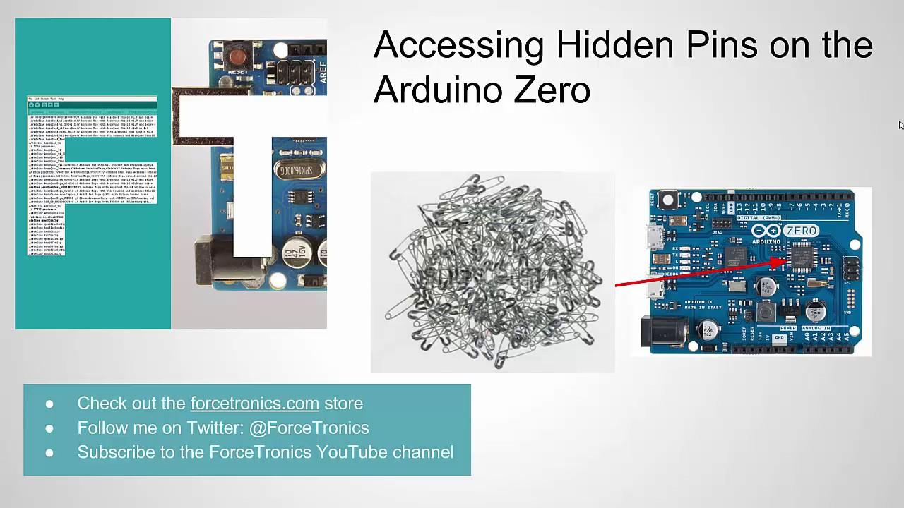 ForceTronics: Accessing Hidden Pins on the Arduino Zero