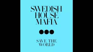 [INSTRUMENTAL] Swedish House Mafia - Save The World (AN21 & Max Vangeli Remix)