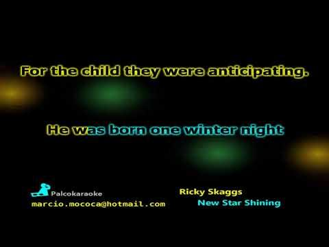 Ricky Skaggs   New Star Shining - Karaokê