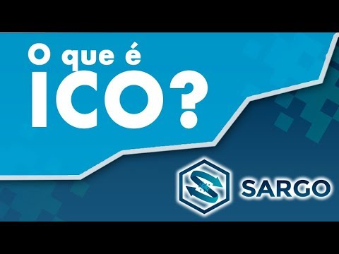 SARGO: O que é uma ICO?