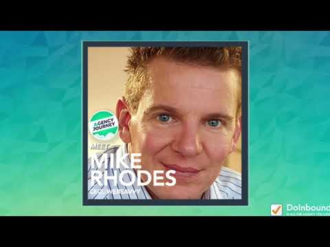 How to Build Your Digital Agency, Create Products, and Grow Your Brand with Mike Rhodes