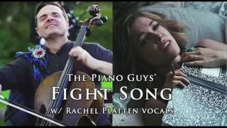 34 Fight Song 34 Thepianoguys Mashup W Rachel Platten Vocals