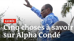Guinée : cinq choses à savoir sur Alpha Condé.