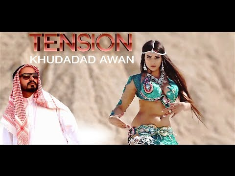 TENSION - OFFICIAL VIDEO - KHUDADAD AWAN (2017)
