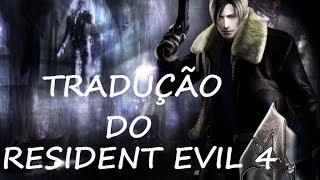 Como baixar e instalar a tradução do Resident Evil 4