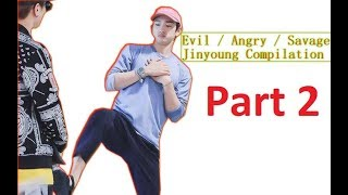 evil-angry-savage-jinyoung-compilation-got7-p2