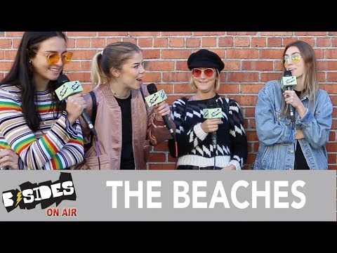 B-Sides On-Air: Interview - The Beaches Talk Formation, 'Late Show'