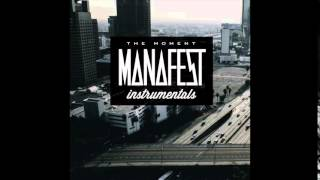Manafest The Moment Instrumental
