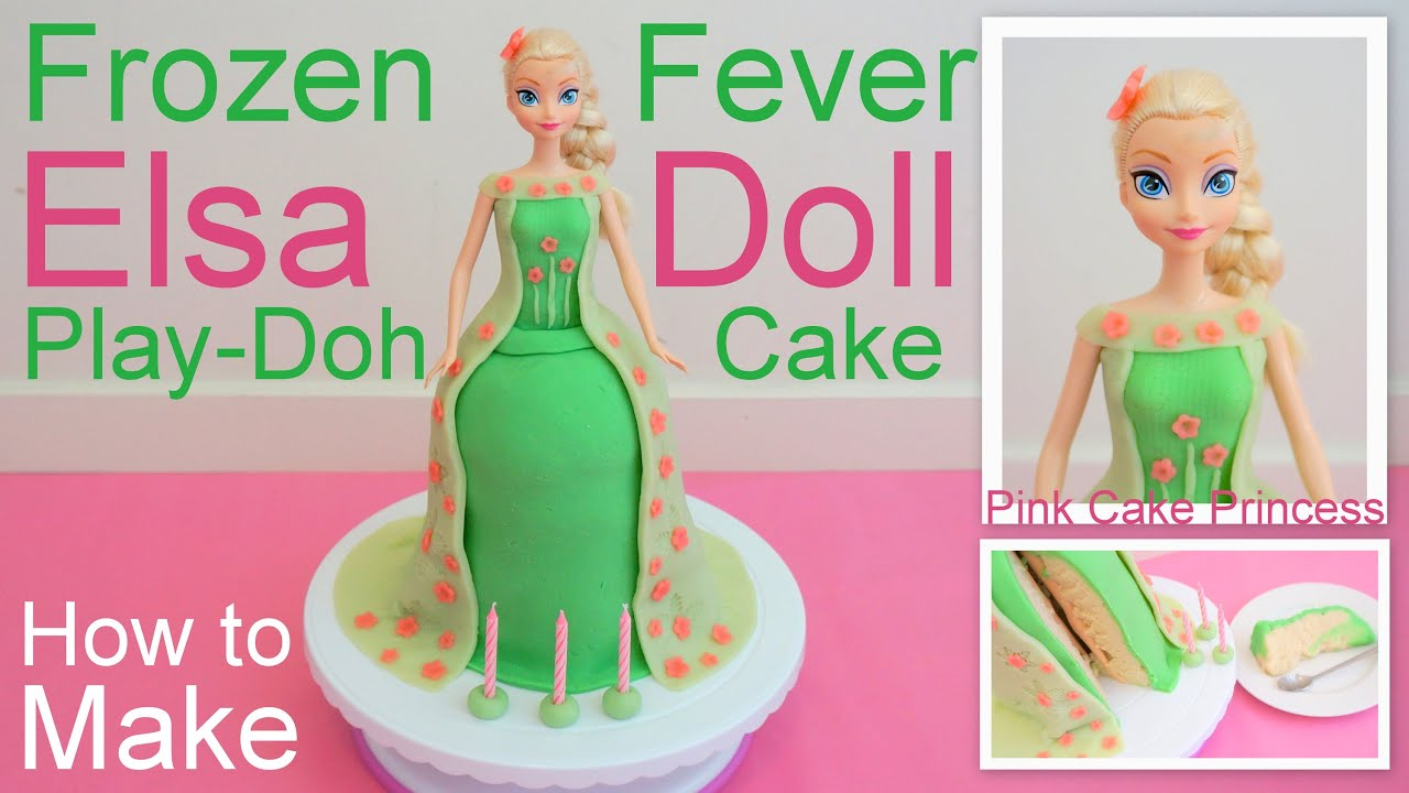 Frozen Fever Elsa Doll Play-Doh Cake how to by Pink Cake ...