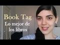 Book Tag Lo mejor de los libros   Trama, Personajes, Portadas, Narradores y Ambientación
