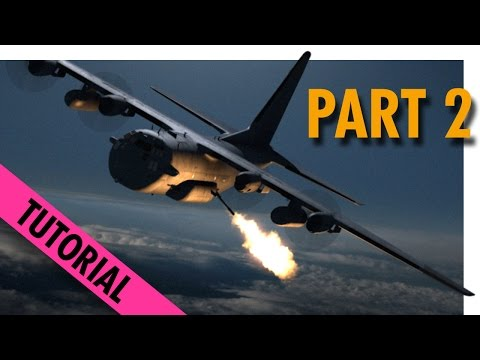 AC-130 Night TUTORIAL in Adobe After Effects - part 2