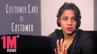 Customer Care vs Customer || Mahathalli