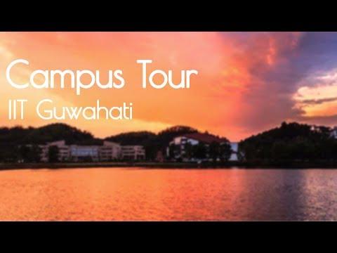 IIT Guwahati Campus Tour