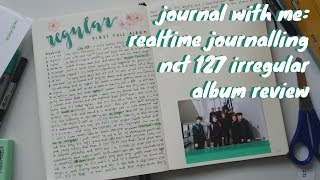 journal with me: realtime journalling - nct 127 album review