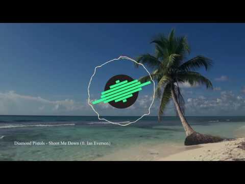 Diamond Pistols - Shoot Me Down (ft. Ian Everson) [Future Bass] [Free Download] [EKM.CO]