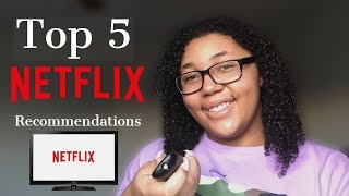TOP 5 NETFLIX RECOMMENDATIONS | TV SHOWS & MOVIES TO WATCH | YAZI CARTER