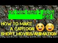 How To Make A Cartoon Movie/Cartoon Video/Cartoon Animation/From Your Mobile| by shree shyam digital