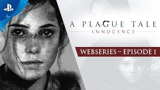 A Plague Tale : Innocence - Ep1: Roots of Innocence | PS4