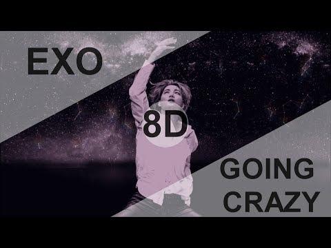EXO (엑소) - GOING CRAZY (내가 미쳐) [8D USE HEADPHONE] 🎧