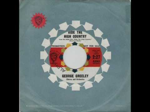 GEORGE GREELEY - RIDE THE HIGH COUNTRY - WARNER BROS 5293.wmv