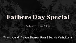 Deivangal Ellam  Dedicated to my fater - Fathers day Special