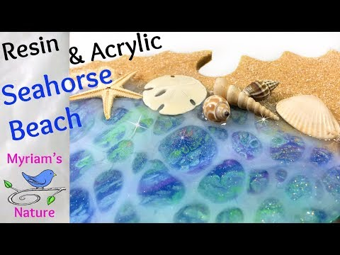 80] Learn the WATER EFFECT : Resin & Acrylic Skin BEACH on a Seahorse - LOTS of tips - Resin mixing