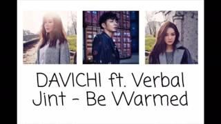 Davichi - Be Warmed ft. Verbal Jint [Color Coded English Lyrics]