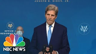 Biden's Special Presidential Envoy For Climate John Kerry Delivers Remarks | NBC News