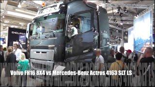 volvo fh16 8x4 2015 vs mercedes benz actros 4163 slt ls 2015