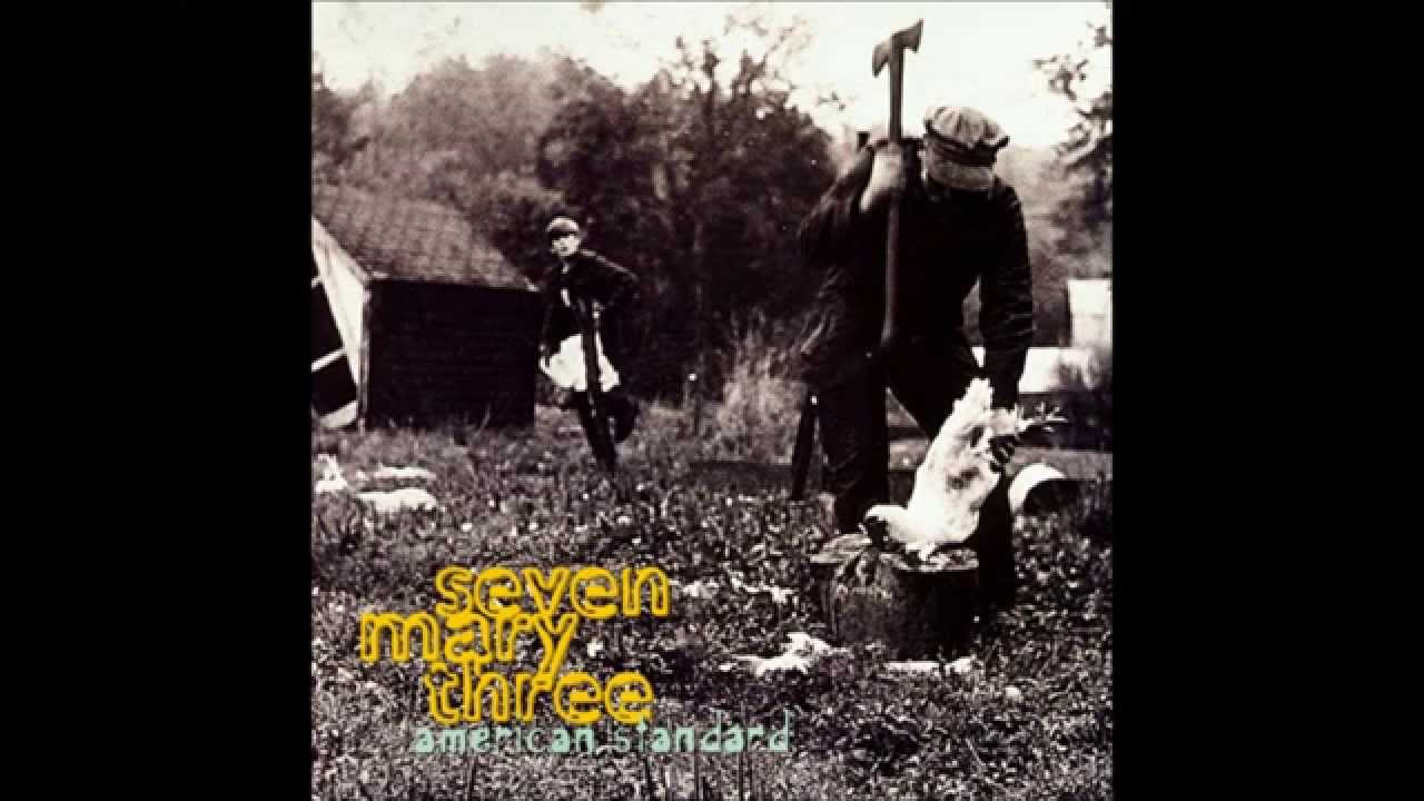 Seven Mary Three American Standard Full Album Youtube