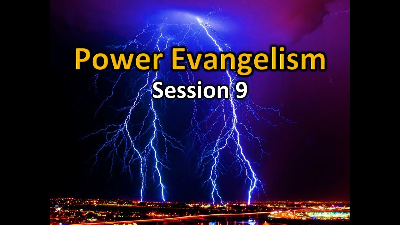 Power Evangelism Session 9 Gifts Of Discernment And Word Of