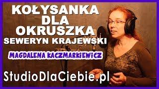 Kołysanka dla okruszka – Seweryn Krajewski (cover by Magdalena Kaczmarkiewicz) #1348