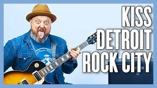Kiss Detroit Rock City Guitar Lesson + Tutorial