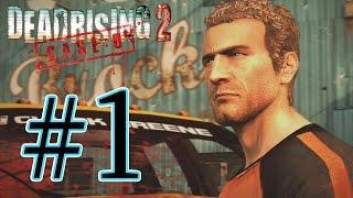 Dead Rising 2: Case Zero - Episode 1