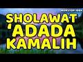 sholawat 'adada kamalih - nonstop 100x