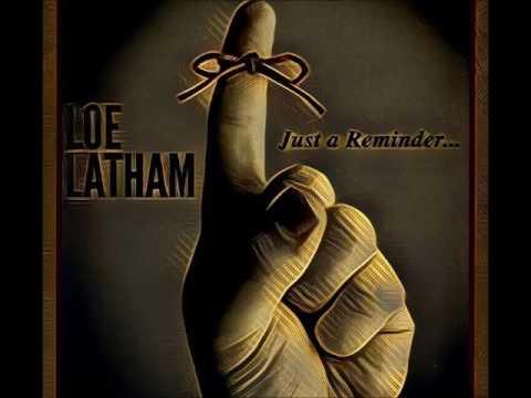 Loe Latham - Unfriendly Reminder