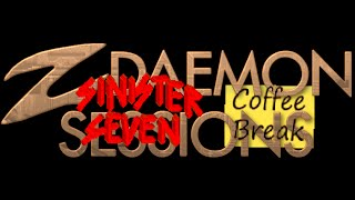 zdaemons gameplay#16 ZDS #410 - Sinister Seven + Coffee Break Episode 1