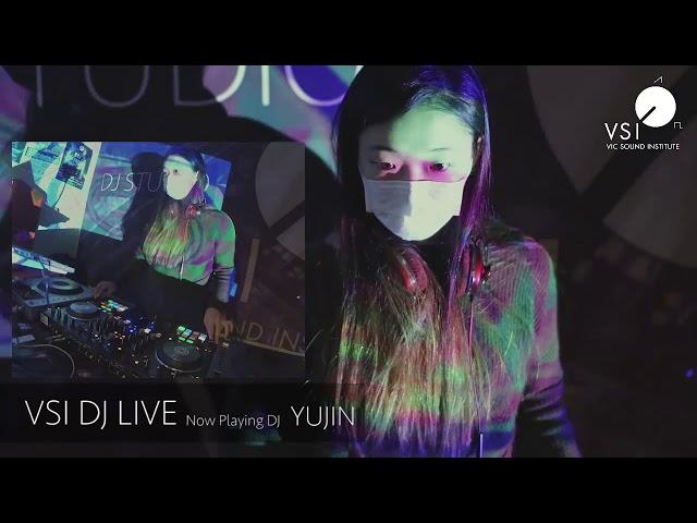 VSI DJ LIVE :: YUJIN
