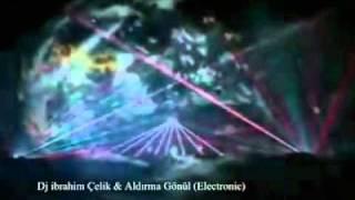 Dj ibrahim Çelik - Aldırma Gönül 2010 (Deep Electronic)